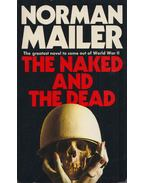 The Naked and the Dead - Mailer, Norman