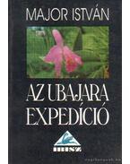 Az Ubajara expedíció - Major István