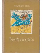 Bonifác, a pilóta - Majtényi Erik