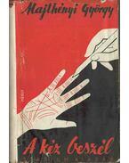 A kéz beszél (aláírt) - Majthényi György