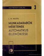 Munkadarabok méreteinek automatikus ellenőrzése - Majzel, L. M.