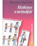 Kézikönyv a tartásdíjról - Makai Katalin, T. Nagy Erzsébet