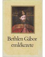 Bethlen Gábor emlékezete - Makkai László