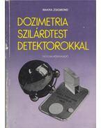 Dozimetria-Szilárdtest detektorokkal - Makra Zsigmond