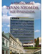 A békéscsabai Tevan-nyomda egy évszázada 1903-2003 - Malatyinszki József