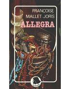 Allegra - Mallet-Joris,Francoise