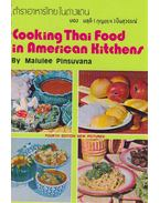 Cooking Thai Food in American Kitchens - Malulee Pinsuvana