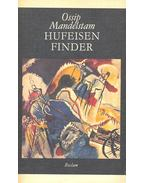 Hufeisenfinder - MANDELSTAM, OSSIP