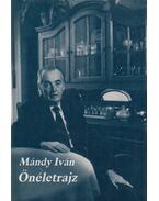 Önéletrajz - Mándy Iván
