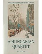 A hungarian quartet - Mándy Iván, Ottlik Géza, Mészöly Miklós, Esterházy Péter