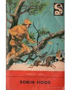 Robin Hood - Mándy Iván