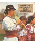 Ungarische Volkslieder und Volksinstrumente - Manga János
