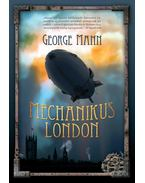Mechanikus London - Mann, George