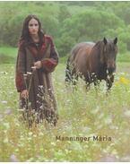 Manninger Mária - Manninger Mária, Feledy Balázs