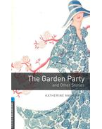 The Garden Party and Other Stories - Stage 5 - Mansfield, Katherine