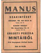 Manus szakintézet eredeti perzsa mintáiból (szőnyegek)
