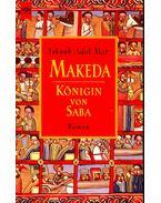 Makeda, Königin von Saba - MAR, JACOUB ADOL