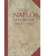 A teljes napló 1961-1963 - Márai Sándor