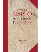 A teljes napló 1974-77 - Márai Sándor