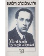 Egy polgár vallomásai I-II. (egy kötetben) - Márai Sándor