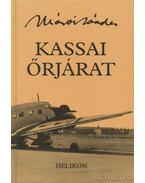 Kassai őrjárat - Márai Sándor