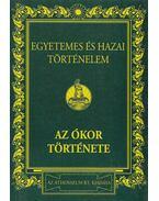 Egyetemes és hazai történelem I. (reprint) - Marczali Henrik