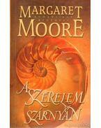 A szerelem szárnyán - Margaret Moore