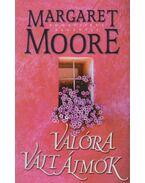 Valóra vált álmok - Margaret Moore