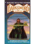 Darksword Adnentures - Margaret Weis,  Tracy Hickman