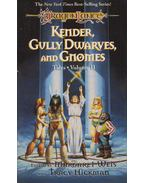 Kender, Gully Dwarves, and Gnomes - Margaret Weis,  Tracy Hickman