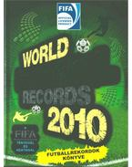 World Football Records 2010 - Futballrekordok könyve - Margay Sándor