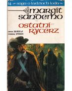 Ostatni Rycerz - Margit Sandemo