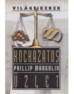 Kockázatos üzlet - Margolin, Phillip