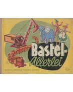 Bastel-Allerlei - Margot Schölzel