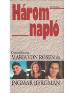 Három napló - Maria von Rosen, Ingmar Bergman