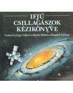 Ifjú csillagászok kézikönyve - Marik Miklós, Csaba György Gábor, Racskó György