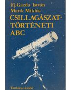 Csillagászattörténeti ABC - Marik Miklós, Gazda István