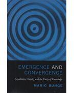 Emergence and Convergence - Mario Bunge