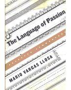 The Language of Passion - Mario Vargas LLosa