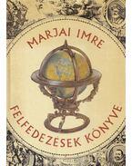 Felfedezések könyve - Marjai Imre