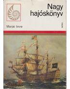 Nagy hajóskönyv - Marjai Imre
