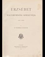 Erzsébet Magyarország királynéja (1867–1898) - Márki Sándor