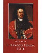 II. Rákóczi Ferenc élete - Márki Sándor