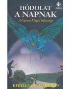 Hódolat a Napnak - Markides, Kyriacos C.