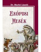 Ezópusi mesék - Markó László