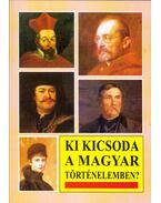 Ki kicsoda a magyar történelemben? - Markó László