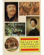 Magyar történelem évszámokban - Markó László