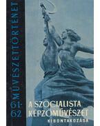 A szocialista képzőművészet kibontakozása - Markova Valéria, Kovanecz Ilona