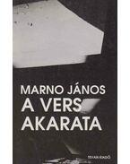 A vers akarata - Marno János