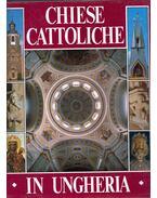 Chiese cattoliche in Ungheria - Marosi Ernő, Dercsényi Balázs, Hegyi Gábor, Török József
